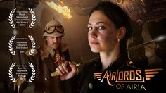 Airlords of Airia - Steampunk Sci-Fi Short Film HD  https://www.youtube.com/watch?v=211LNk5vnJM