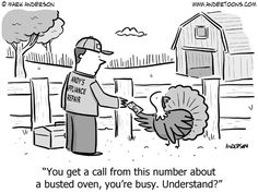 This Thanksgiving Cartoon is a Real Turkey - Small Business Trends - Stacey H Burrage Funny Cartoons, Funny Comics, Funny Jokes, Hilarious, Thanksgiving Cartoon, Happy Thanksgiving, Turkey Jokes, Small Business Trends, Funny Pictures