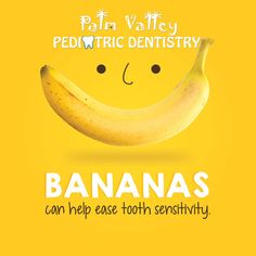 BANANAS ARE a source of oxalic acids, which can help plug up the dentinal tubules where pain and sensitivity starts!  Palm Valley Pediatric Dentistry   www.pvpd.com #parenting #diet #fitfam #healthy #motivation #healthcare #teeth #dentist #dentistry #smile #health #dental #recipe #yum #nomnom #instafood #recipes #foodie #delicious #cooking #yummy #saturdaymorning