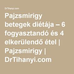 Pajzsmirigy betegek diétája – 6 fogyasztandó és 4 elkerülendő étel | Pajzsmirigy | DrTihanyi.com Thyroid, Math, Fitness, Food, Dementia, Mathematics, Gymnastics, Thyroid Gland, Math Resources
