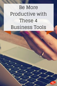 These business tools will help you improve your schedule and productivity.