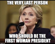 SHE'S NOT TRUSTWORTHY AND IS A CROOKED CONNIVING CORRUPT EVIL INCOMPETENT MANIPULATIVE DECEITFUL LYING CHEATING MURDERING CRIMINAL