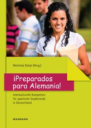 Preparados para Alemania : Interkulturelle Kompetenz fur spanische Studierende in Deutschland / Merlinda Dalipi (Hrsg.) - Münster : Waxmann, 2013
