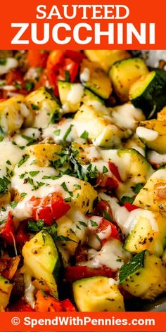 This Sauteed Zucchini recipe is so quick & easy! Fresh zucchini sauteed with tomatoes, onions, and garlic, then seasoned and topped with mozzarella and parmesan cheese! #spendwithpennies #sauteedzucchini #recipe #sidedish #stovetop #healthy #fresh #best #easy #cheesy Sauteed Zucchini Recipes, Best Zucchini Recipes, Vegetable Recipes, Vegetarian Recipes, Healthy Recipes, Zuchinni And Tomato Recipes, Zucchini Parmesan, Sauteed Vegetables, Healthy Vegetables