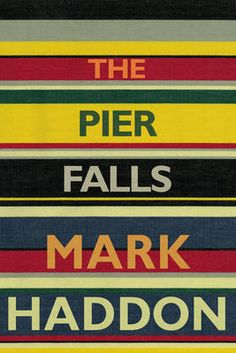 Buy The Pier Falls by Mark Haddon at Mighty Ape NZ. 'He writes with the craft of Julian Barnes or, even, Truman Capote.' The Times A Spectator Book of the Year An expedition to Mars goes terribly wron. Mark Haddon, Books To Read, My Books, Julian Barnes, Beach Reading, Books For Teens, Reading Challenge, Coming Of Age