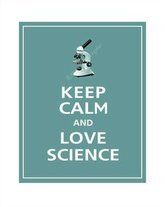 Keep calm and Love Science, for the scope Shoppe Page.