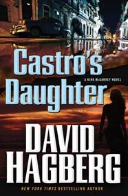 Castro's Daughter, by David Hagberg  Request it at the library: http://alpha2.suffolk.lib.ny.us/record=b4512083~S84