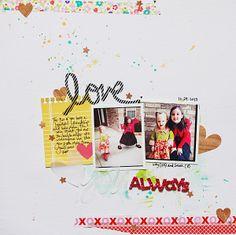 LOVE scrapbook layout | *One Scrappin' Mama