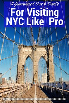11 Guaranteed Dos & Dont's For Visiting NYC Like a Pro- New York, USA