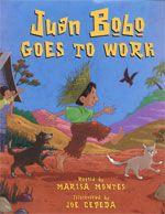 Juan Bobo goes to Work: A Puertorrican Folktale. Retold by Marisa Montes. Illust by Joe Cepeda. Belpre Honor Illustration, 2002.