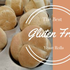 Best Gluten Free Yeast Rolls