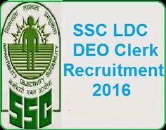 SSC CHSL 2016 Application form SSC CHSL LDC DEO PA/SA Notification 2016 2017 Advertisement : 10+2 Exam Date : www.ssconline.nic.in
