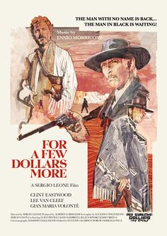 "Poster for ""For a Few Dollars More"" - 1965 by Sergio Leone. Old Movie Posters, Classic Movie Posters, Cinema Posters, Movie Poster Art, Film Posters, Classic Movies, Clint Eastwood, Old Movies, Vintage Movies"