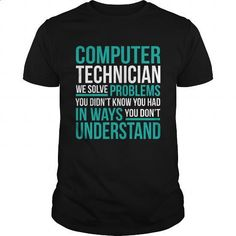 COMPUTER-TECHNICIAN - #t shirts #unique t shirts. GET YOURS => https://www.sunfrog.com/LifeStyle/COMPUTER-TECHNICIAN-132726353-Black-Guys.html?60505