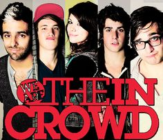 We Are The In Crowd.
