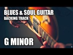 Blues & Soul Guitar Backing Track In G Minor G Minor, Backing Tracks, Drugs, Guitar, Youtube, Recipes, Tablature, Music