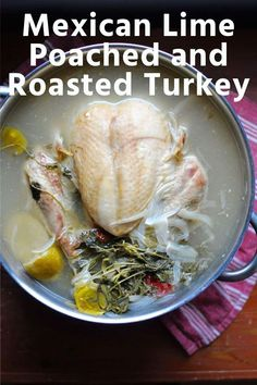 A whole new way to cook your Thanksgiving turkey; this poached and roasted turkey ensure a juicy and incredibly flavorful bird and the technique is easy! #turkey #thanksgiving #easyturkey #thanksgivingturkey
