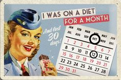 I Was On Diet For A Month Pin Up Calendar Tin Sign Sign 22205 in Collectables, Weird Stuff, Slightly Unusual Weird Stuff On Amazon, Back To The 50s, Nostalgic Art, Tin Signs, Caravan, Pin Up, Diet, Baseball Cards, Humor