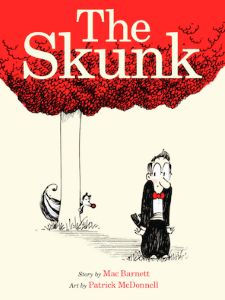 Starred review of Mac Barnett and Patrick McDonnell's The Skunk by Jonathan Hunt, July/August 2015 Horn Book Magazine