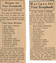 Two Vintage Recipes For Green Tomato Mincemeat Retro Recipes, Old Recipes, Canning Recipes, Vintage Recipes, Wine Recipes, Crockpot Recipes, Green Tomato Pie, Green Tomato Recipes, Green Tomatoes