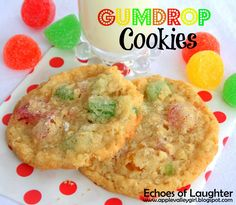 Echoes of Laughter: Christmas Cookie Week: Gumdrop Cookies.these are buttery, sweet, delish! Drop Cookie Recipes, Oatmeal Cookie Recipes, Cookie Desserts, Cookie Tray, Muffin Recipes, Icebox Cookies, Drop Cookies, Yummy Cookies, Holiday Baking