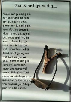 Soms het jy nodig om to stilstand te kom om jou siel te vind. Prayer Verses, Prayer Quotes, Bible Verses Quotes, Godly Quotes, Spiritual Prayers, Bible Prayers, Special Words, Special Quotes, Afrikaanse Quotes