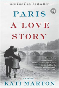 """PARIS: A LOVE STORY, a memoir by KATI MARTON, a Hungarian American journalist. The book tells the story of her love for her third husband, Richard Holbrooke. Until his death in December 2010, Marton often accompanied him on his diplomatic missions in the former Yugoslavia and in the Middle East. """"""""I have come to Paris in search of healing and distance. Paris holds memories of a time before Peter, before Richard—a time before I had children. ..."""""""
