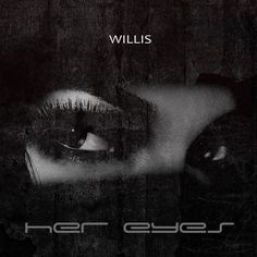 Her Eyes ( Instrumental ) by WILLIS | Free Listening on SoundCloud