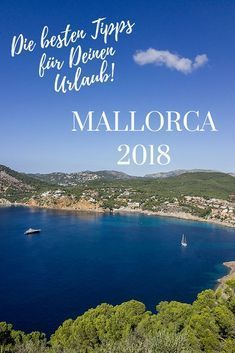 Mallorca Urlaub 2018 - Die besten Tipps für die Insel. Restaurants, Märkte, Wandern, Ausflüge, Strände, Kultur und Sightseeing. #mallorca #mallorcaisland #palmademallorca #balearen #mallorcafeelings #wanderlust