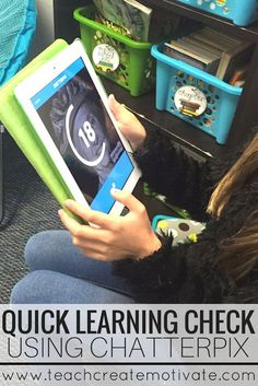 Use ChatterPix to check your students learning quickly and easily! Such a FUN and easy app to use. LOVE this!