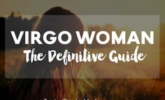 Virgo Woman – The Definitive Guide