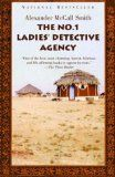 Love all the books by Alexander McCall Smith - especially The No. 1 Ladies Detective Agency series.