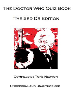 The Doctor Who Quiz Book The 3rd Dr Edition [Kindle Edition]  Tony Newton (Author)   Jon Pertwee is best known for his role in Doctor Who. Portraying the most autocratic and flamboyant of all the Doctors he captured a huge fan base from his adventures through space and time.    How well do you know the 3rd Doctor, his companions, cast crew, enemies, episodes and adventures?    Test your knowledge with this quiz of 100 Questions and Answers spanning the entire 3rd Dr Era.