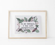 In my defence, I was left unsupervised counted cross stitch xstitch funny Insult pattern pdf