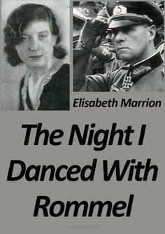 The Night I Danced With Rommel by Elisabeth Marrion, http://www.amazon.co.uk/dp/1291281126/ref=cm_sw_r_pi_dp_t0YBrb09099ZJ