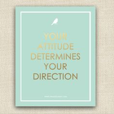 {Free Printable Inspirational Quotes} Your Attitude Art Print #artprints #inspiration #quotes