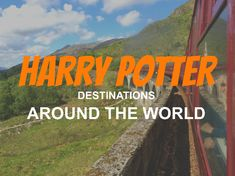 Where to find all Harry Potter Destinations Around the World