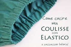 Come fare coulisse a gonne e pantaloni � Tutorial in Italiano.