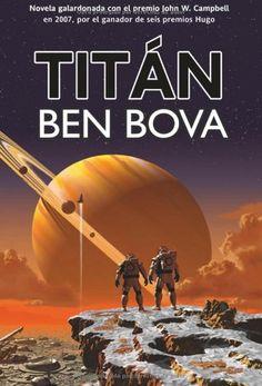 Titán, de Ben Bova.