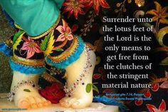 Translation : This divine energy of Mine, consisting of the three modes of material nature, is difficult to overcome. But those who have surrendered unto Me can easily cross beyond it. Radha Krishna Love Quotes, Krishna Radha, Krishna Images, Lord Krishna, Hindu Deities, Hinduism, Surrender To God, Karma Quotes, Spiritual Thoughts