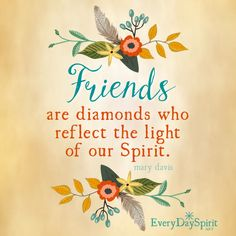 Grateful for friends who lift us up and remind us of who we are meant to be. #friends #friendship For the app of beautiful wallpapers ~ www.everydayspirit.net xo