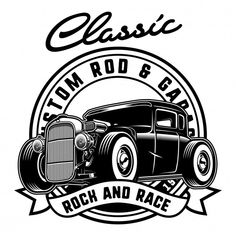 Classic hotrod with badge Premium Vector Rock And Roll Tattoo, Silhouette Cameo Free, Car Vector, Vector Free, Design Kaos, Bus Art, Old Scool, Cd R, Car Tattoos