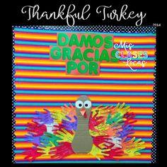 Quick Tip: Thanksgiving in Spanish Class - Thankful Turkey - Damos gracias por - Mis Clases Locas Spanish Classroom Posters, Thanksgiving Bulletin Boards, Spanish Teacher, Practice Gratitude, Beginning Of School, Turkey, Thankful, Teaching, Classroom Ideas