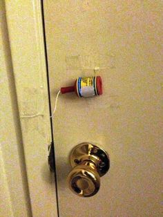 Cool pranks 2 or a trap to make sure no one enters that you weren't expecting