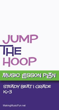 Jump the Hoop (Steady Beat) | Free Music Lesson Plan…