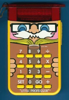 Little professor -  I had one of these and loved it! too bad my kids missed out on this one