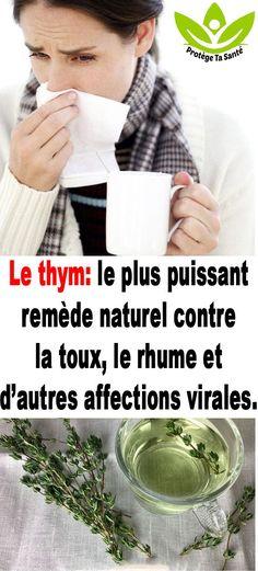 Le thym: le plus puissant remède naturel contre la toux, le rhume et d'autres affections virales. Autoimmune, Drugs, Affirmations, Health Fitness, France, Natural Remedies For Flu, Cold Remedies, Positive Affirmations, Confirmation