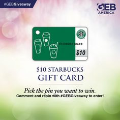 GEB America's Spring Giveaway allows you to pick your prize! Visit the Spring Surprise Giveaway board, pick the pin you want to win, comment and re-pin to enter. It's that easy! #GEBGiveaway Enter to win this $10 Starbucks gift card by commenting below and re-pinning this pin! It's that easy! @gebamerica