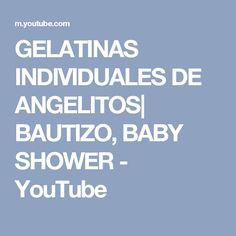 GELATINAS INDIVIDUALES DE ANGELITOS  BAUTIZO, BABY SHOWER - YouTube