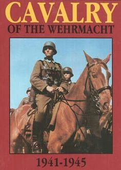 Cavalry of the Wehrmacht (Heer)
